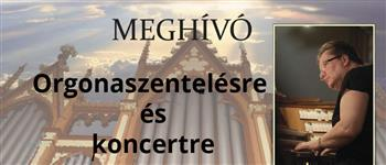 Orgonaszentelés és koncert